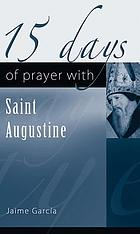 15 days of prayer with Saint Augustine