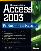 Microsoft Office Access 2003 : professional results