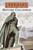 Before Columbus : the Leif Eriksson expedition