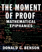 The moment of proof : mathematical epiphanies