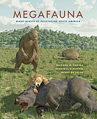 Megafauna : giant beasts of Pleistocene South America