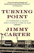 Turning point : a candidate, a state, and a nation come of age