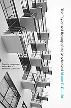 The Taylorized beauty of the mechanical : scientific management and the rise of modernist architecture