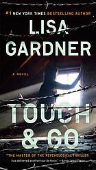 Touch & go : a novel