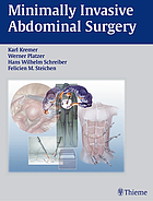 Minimally invasive abdominal surgery : laparoscopic and thoracic surgery