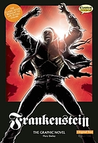 Frankenstein : the graphic novel : original text version
