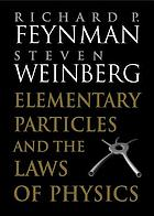 Elementary particles and the laws of physics : the 1986 Dirac memorial lectures