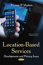 Location-based services : developments and privacy issues