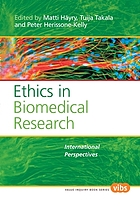 Ethics in biomedical research : international perspectives
