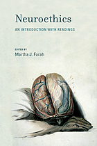 Neuroethics : an introduction with readings