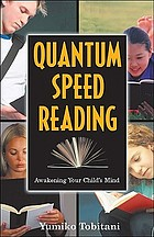 Quantum speed-reading : awakening your child's mind