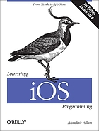 Learning iOS programming : from Xcode to App Store