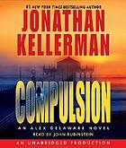 Compulsion : [an Alex Delaware novel]