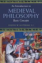 An introduction to medieval philosophy : basic concepts