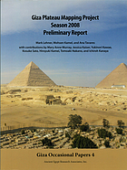 Giza Plateau Mapping Project : season 2008 preliminary report