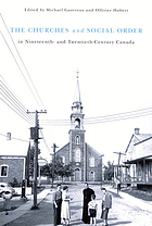 The churches and social order in nineteenth- and twentieth- century Canada