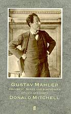 Gustav Mahler. 3. Songs and symphonies of life and death. - 1985. - 659 S. : Ill., Notenbeisp.