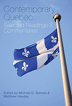 Contemporary Quebec : selected readings and commentaries