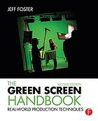 The Green Screen Handbook : Real-World Production Techniques.