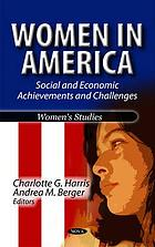 Women in America : social and economic achievements and challenges