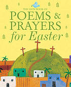 The Lion book of poems & prayers for Easter