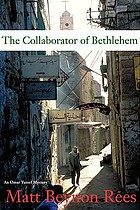 The collaborator of Bethlehem