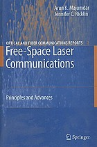 Free-space laser communications : principles and advances