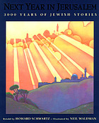Next year in Jerusalem : 3,000 years of Jewish stories