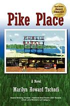 Pike Place : a novel
