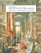 The AAM guide to provenance research