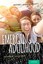 Emerging adulthood : the winding road from the late teens through the twenties