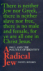 A radical Jew : Paul and the politics of identity