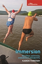 Immersion : marathon swimming, embodiment and identity