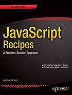 JavaScript recipes : a problem-solution approach