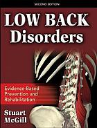 Low back disorders : evidence-based prevention and rehabilitation