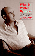 Who is Witter Bynner? : a biography