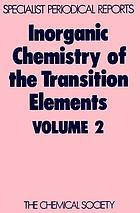 Inorganic chemistry of the transition eElements Volume 2