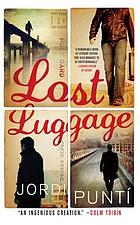Lost luggage : a novel