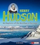 Henry Hudson : an explorer of the Northwest Passage