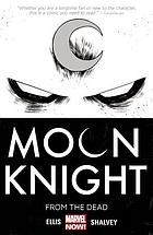 Moon knight. Vol. 1, From the dead