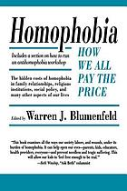 Homophobia : how we all pay the price
