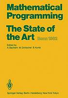 Mathematical programming : the state of the art, Bonn 1982