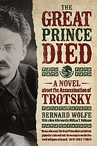 The great prince died : a novel about the assassination of Trotsky