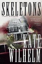 Skeletons :ba novel of suspense