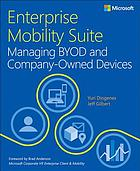 Enterprise Mobility Suite : managing BYOD and company-owned devices