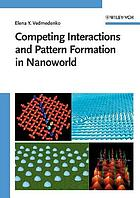 Competing interactions and patterns in nanoworld