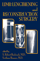 Limb lengthening and reconstructive surgery