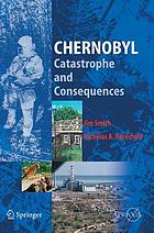 Chernobyl : catastrophe and consequences