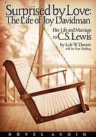 Surprised by love : the life of Joy Davidman
