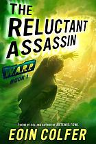 W.A.R.P. 1, The reluctant assassin